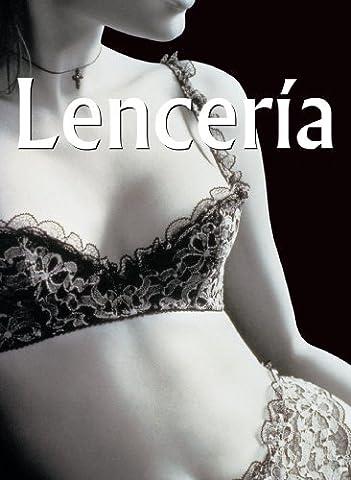Lencería (Spanish Edition)