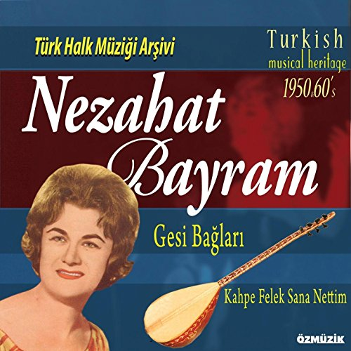 Kara Dut Parmak Gibi par  Nezahat Bayram (Téléchargement MP3)