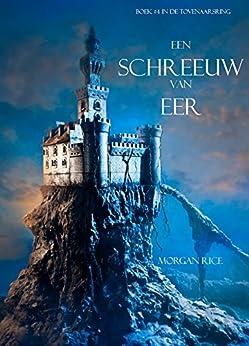 Een Schreeuw Van Eer (Boek #4 In De Tovenaarsring) van [Rice, Morgan]