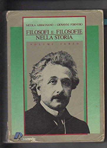 Filosofi e filosofie nella storia. Per i Licei e gli Ist. Magistrali: 3