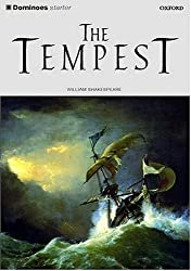 Dominoes: Starter Level : 250 Headwords: The Tempest: Tempest Starter level by Sir William Shakespeare (2004-02-19)