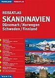 Reiseatlas : Skandinavien/Dänemark/Norwegen/Schweden/Finnland