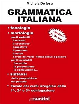 Grammatica Italiana (Suntini) (Italian Edition) de [De Iesu, Michela]