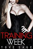 Training Week: (BDSM Femdom Dominant Female Submissive Male) (English Edition)