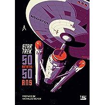 Star Trek : 50 artistes, 50 ans