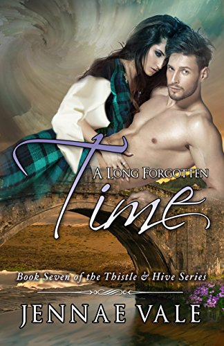 a-long-forgotten-time-book-seven-of-the-thistle-hive-series