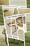All the Birds, Singing: A Novel