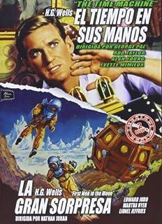 Die Zeitmaschine - El Tiempo En Sus Manos - The Time Machine /Die erste Fahrt zum Mond - La Gran Sorpresa - First Men in the Mo