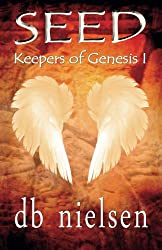 Seed: Keepers of Genesis I: Volume 1