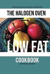 The Halogen Oven Low Fat Cookbook: Volume 4 (The Halogen Oven Cookbook series) by Maryanne Madden (2013-12-04)