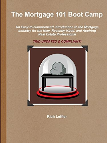The Mortgage 101 Boot Camp by Rich Leffler (2016-07-15)