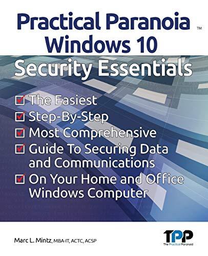 Practical Paranoia: Windows Security Essentials