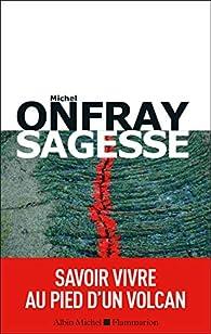 Sagesse par Michel Onfray