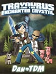 DanTDM: Trayaurus and the Enchanted C...