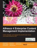 Alfresco 4 Enterprise Content Management Implementation (English Edition)