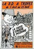 Telecharger Livres La B D a Troyes prospectus Caisse d Epargne Ecureuil (PDF,EPUB,MOBI) gratuits en Francaise