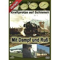 Mit Dampf und Ruß - Kraftprotze auf Schienen