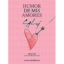 Humor de mis amores