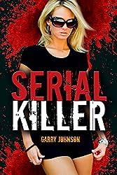 Serial Killer (English Edition)