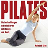 Pilates: Die besten Übungen mit gesprochenen Anleitungen und Musik -