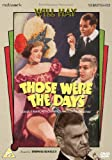 Those Were The Days [DVD]