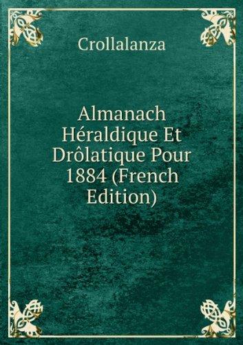almanach-hacraldique-et-dralatique-pour-1884-french-edition
