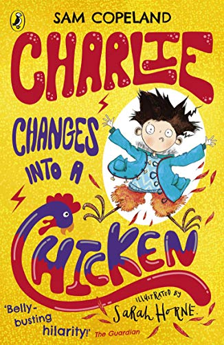 Charlie Changes Into a Chicken -