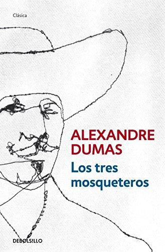 Descargar Libro Libro Los tres mosqueteros (CLÁSICA) de Alexandre Dumas