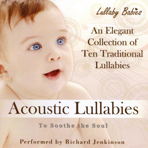 Acoustic Lullabies to Soothe t...