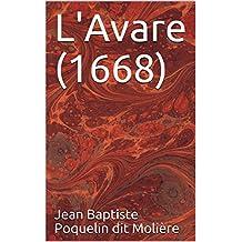 L'Avare (1668)