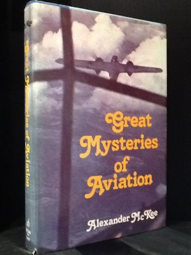Great Mysteries of Aviation por Alexander McKee