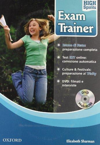 High spirits exam trainer. Student's book. Per la Scuola media. Con DVD-ROM. Con Multi-ROM