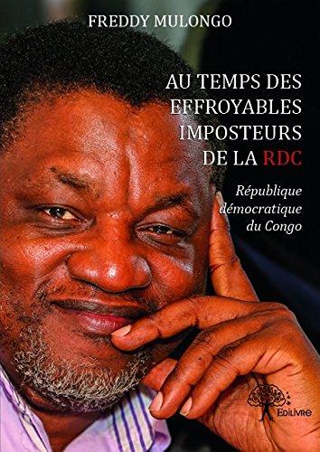 Au temps des effroyables imposteurs de la RDC