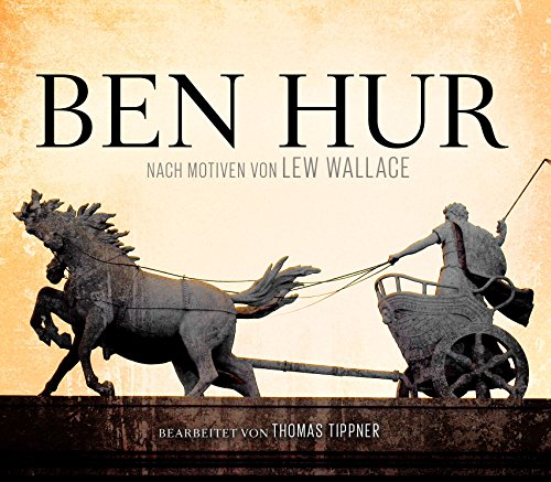 Ben Hur: nach Motiven von Lew Wallace