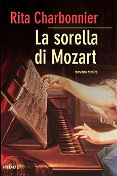 La sorella di Mozart (Bestseller) di [Charbonnier, Rita]