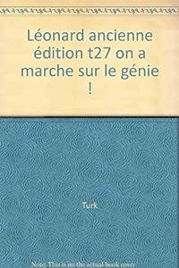 """Afficher """"Léonard. n° 27 On a marché sur le génie !"""""""