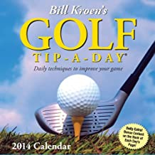 Bill Kroen's Golf Tip-a-Day 2014 Calendar by Bill Kroen (2013-06-04)
