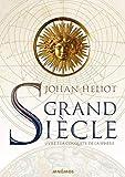 Grand siècle, Tome 3 - La Conquête de la sphère