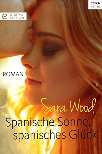 Spanische Sonne, spanisches Glück: Digital Edition