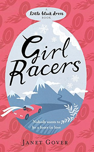 Girl Racers: An action-packed romance to keep you on the edge of your seat