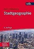 Stadtgeographie (UTB M / Uni-Taschenbücher) - Heinz Heineberg, Frauke Kraas, Christian Krajewski