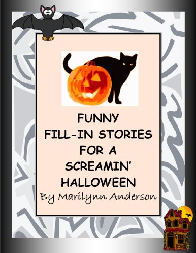 FUNNY FILL-IN STORIES for our SCREAMING HALLOWEEN! (English Edition)