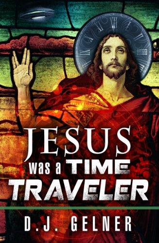 jesus was a time traveler watt book 1 ebook d j gelner amazon