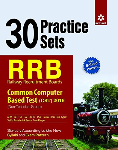 Rrb Common Computer Based Test Cbt 2016 Non Technical Cadre 30 Practice Sets : Code G687 by Na