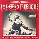 Chants et Marches de la Grande Guerre Patriotique (1941-1945)
