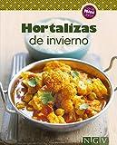 Hortalizas de invierno: Nuestras 100 mejores recetas en un solo libro