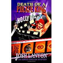 Death of a Pirate King by Josh Lanyon (2008-09-13)