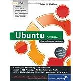 Ubuntu GNU/Linux: Das umfassende Handbuch, aktuell zu Ubuntu 9.04 (Galileo Computing)