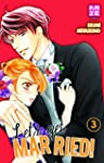 Let's get married !, Tome 3 :