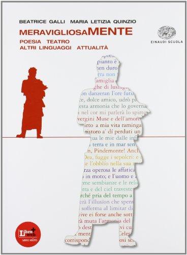 Meravigliosamente. Poesia Teatro Altri linguaggi Attualit + La storia letteraria delle origini
